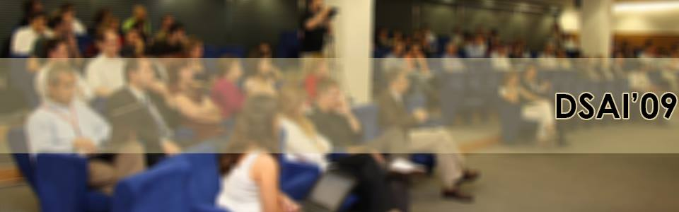 DSAI'09 MSFT Auditorium, Lisbon